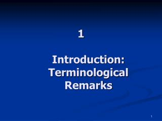 1  Introduction: Terminological Remarks