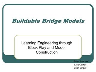 buildable bridge models
