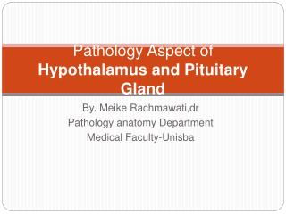 Pathology Aspect of Hypothalamus and Pituitary Gland
