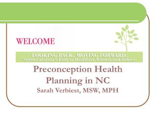 Preconception Health Planning in NC Sarah Verbiest, MSW, MPH
