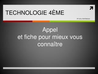 TECHNOLOGIE 4 ME