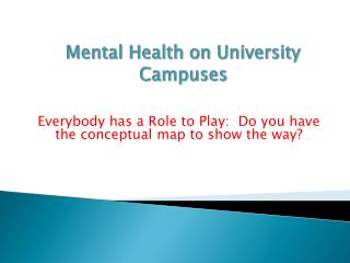 Mental Health on University Campuses