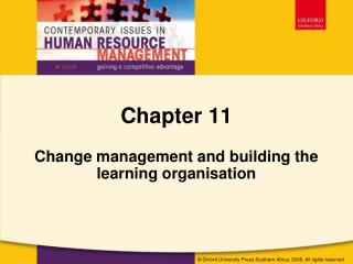 Change management and building the learning organisation