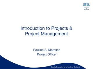 Introduction to Projects   Project Management