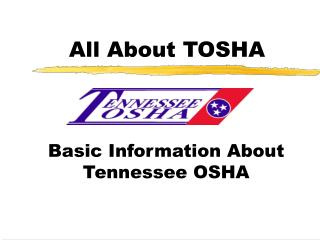 All About TOSHA