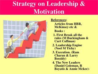 Strategy on Leadership  Motivation