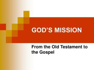 GOD S MISSION