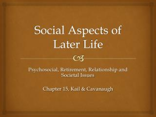 Social Aspects of Later Life