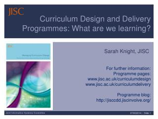 Curriculum Design and Delivery Programmes: What are we learning