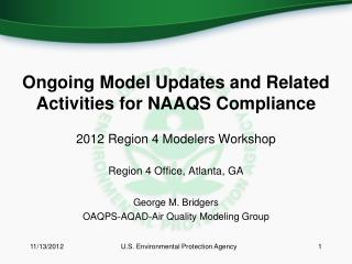 Ongoing Model Updates and Related Activities for NAAQS Compliance