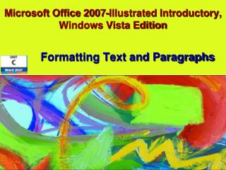 Microsoft Office 2007-Illustrated Introductory, Windows Vista Edition