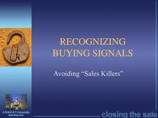 RECOGNIZING  BUYING SIGNALS