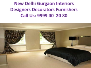 Gurgaon Interiors Designers Decorators Furnishers Phone: 999