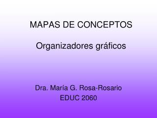 MAPAS DE CONCEPTOS  Organizadores gr ficos