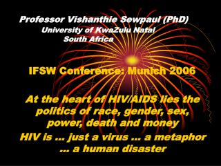 Professor Vishanthie Sewpaul PhD  University of KwaZulu Natal   South Africa