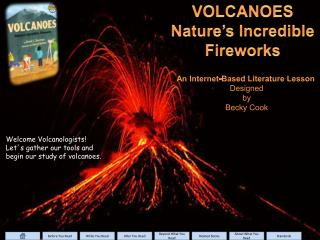 VOLCANOES Nature s Incredible Fireworks