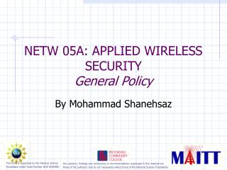 NETW 05A: APPLIED WIRELESS SECURITY  General Policy