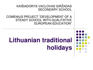 Lithuanian traditional holidays