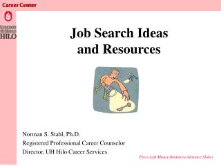 Job Search Ideas and Resources