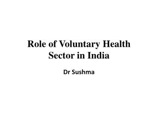Role of Voluntary Health Sector in India