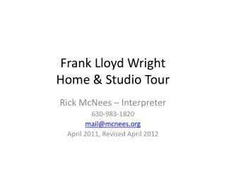 Frank Lloyd Wright  Home  Studio Tour