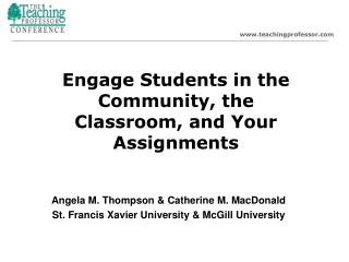 Engage Students in the Community, the Classroom, and Your Assignments