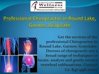 Professional Chiropractor in Round Lake, Gurnee, Grayslake