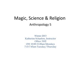 Magic, Science  Religion  Anthropology 5