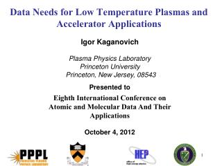 Data Needs for Low Temperature Plasmas and Accelerator Applications