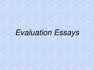 Evaluation Essays