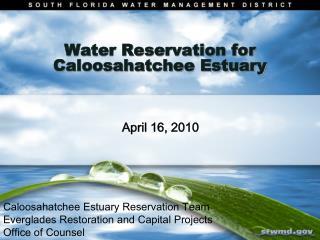 Water Reservation for Caloosahatchee Estuary