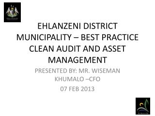 EHLANZENI DISTRICT MUNICIPALITY   BEST PRACTICE CLEAN AUDIT AND ASSET MANAGEMENT