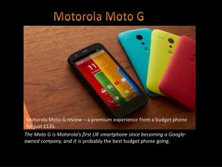 Motorola Moto G- the best budget smartphone