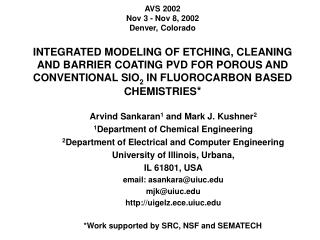 AVS 2002 Nov 3 - Nov 8, 2002 Denver, Colorado  INTEGRATED MODELING OF ETCHING, CLEANING AND BARRIER COATING PVD FOR PORO
