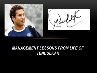 Management Lessons from life of Tendulkar