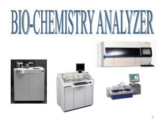 BIO-CHEMISTRY ANALYZER