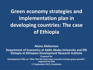Green economy strategies and implementation plan in developing countries: The case of Ethiopia