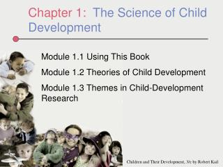 Chapter 1:  The Science of Child Development