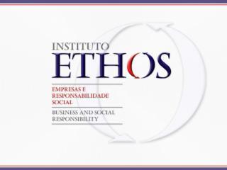 Oficina de Aplica  o Indicadores Ethos de Responsabilidade Social Empresarial
