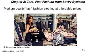 Chapter 3: Zara: Fast Fashion from Savvy Systems