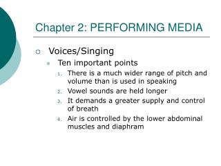 Chapter 2: PERFORMING MEDIA