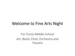 Welcome to Fine Arts Night