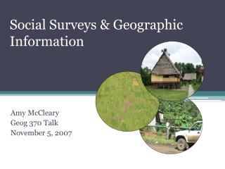 Social Surveys  Geographic Information