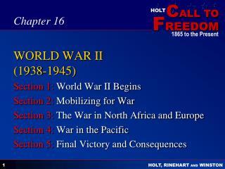 WORLD WAR II 1938-1945