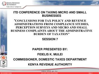 ITD CONFERENCE ON TAXING MICRO AND SMALL BUSINESSES   CONCLUSIONS FOR TAX POLICY AND REVENUE ADMINISTRATIONS FROM COMPLI