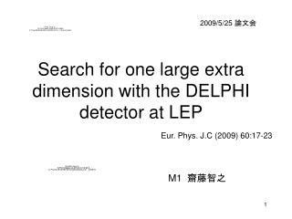 Search for one large extra dimension with the DELPHI detector at LEP