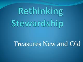 Rethinking Stewardship
