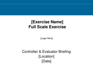[Exercise Name]  Full Scale Exercise