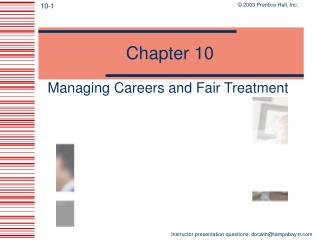 Managing Careers and Fair Treatment