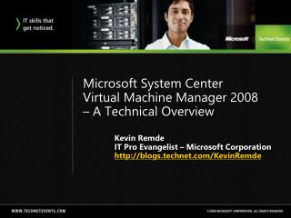Microsoft System Center  Virtual Machine Manager 2008    A Technical Overview